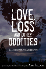 Love Loss and other Oddities -- Jana Richards